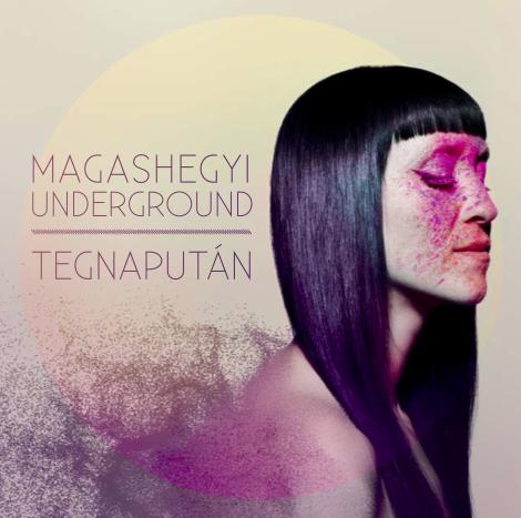 Magashegyi-Underground-Tegnaputan.png